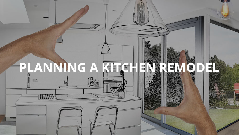 PLANNING A KITCHEN REMODEL